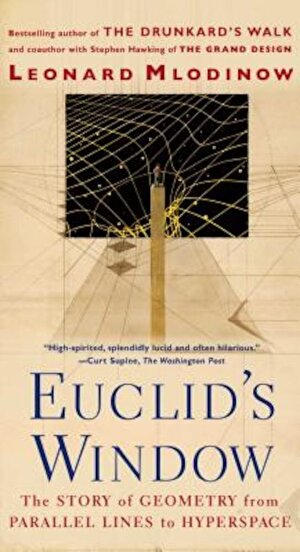 Euclid's Window: The Story of Geometry from Parallel Lines to Hyperspace, Paperback