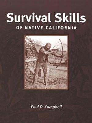 Survival Skills of Native Califofnia, Paperback