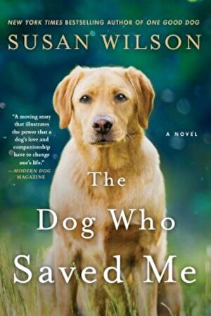The Dog Who Saved Me, Paperback