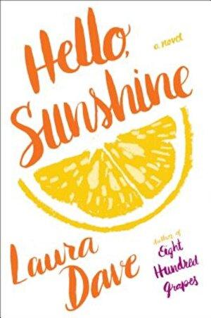 Hello, Sunshine, Hardcover