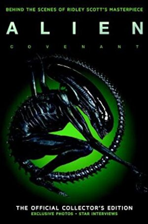 Alien Covenant: The Official Collector's Edition, Hardcover