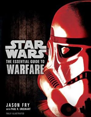 The Essential Guide to Warfare: Star Wars, Paperback