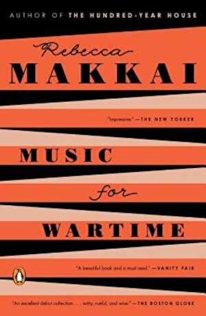 Music for Wartime: Stories, Paperback