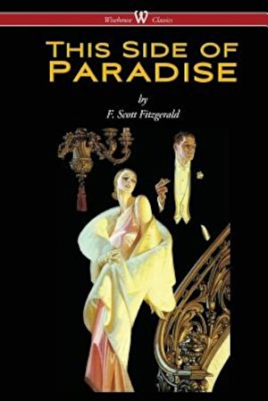 This Side of Paradise (Wisehouse Classics Edition), Paperback
