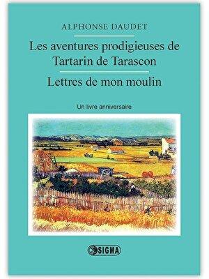 Les aventures prodigieuses de Tartarin de Tarascon et Lettres de mon moulin.