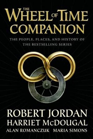 The Wheel of Time Companion: The People, Places, and History of the Bestselling Series, Paperback