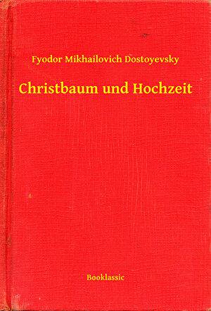 Christbaum und Hochzeit (eBook)