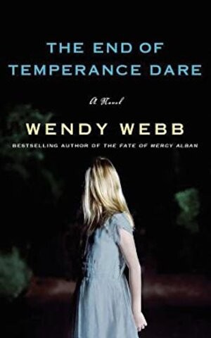 The End of Temperance Dare, Paperback