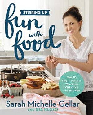 Stirring Up Fun with Food: Over 115 Simple, Delicious Ways to Be Creative in the Kitchen, Hardcover