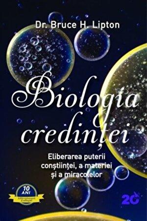 Biologia credintei. Editia a II-a