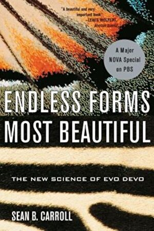 Endless Forms Most Beautiful: The New Science of Evo Devo and the Making of the Animal Kingdom, Paperback
