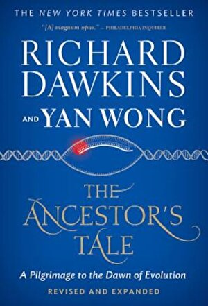 The Ancestor's Tale: A Pilgrimage to the Dawn of Evolution, Paperback