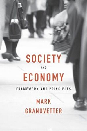 Society and Economy: Framework and Principles, Hardcover