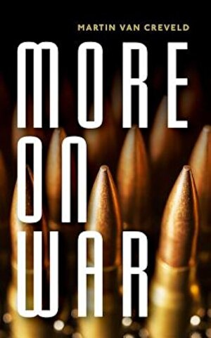 More on War, Hardcover