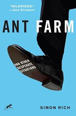 Ant Farm: And Other Desperate Situations, Paperback