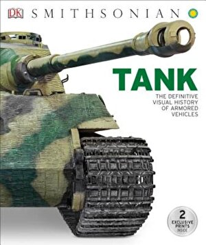 Tank: The Definitive Visual History of Armored Vehicles, Hardcover
