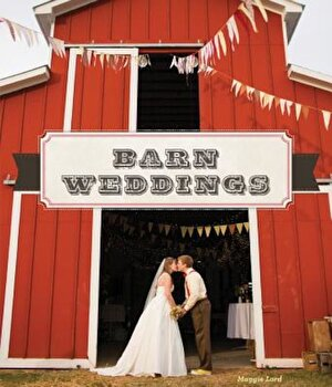 Barn Weddings, Hardcover