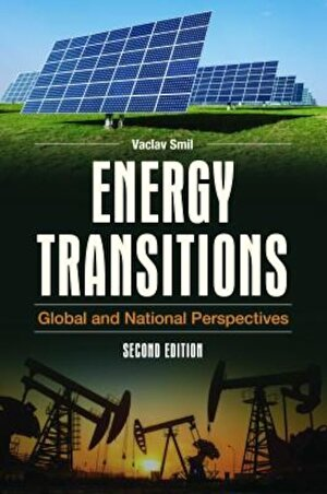 Energy Transitions: Global and National Perspectives, 2nd Edition, Hardcover