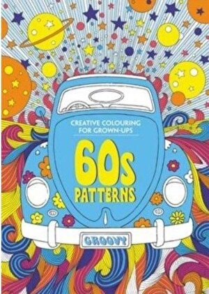 60s Patterns: Creative Colouring for Grown-Ups