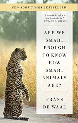 Are We Smart Enough to Know How Smart Animals Are?, Paperback