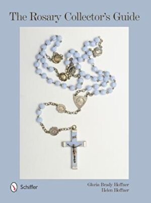 The Rosary Collector's Guide, Hardcover