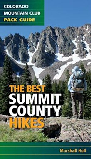 The Best Summit County Hikes, Paperback