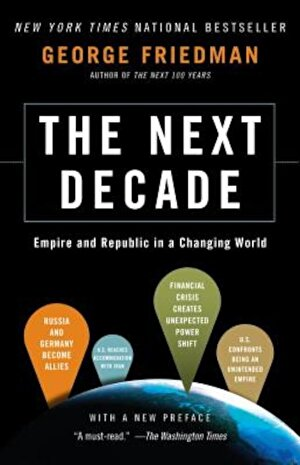 The Next Decade: Empire and Republic in a Changing World, Paperback