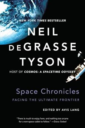 Space Chronicles: Facing the Ultimate Frontier, Paperback