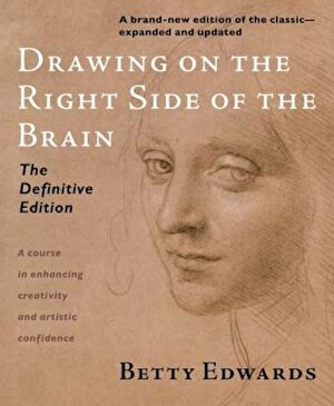 Drawing on the Right Side of the Brain, Paperback