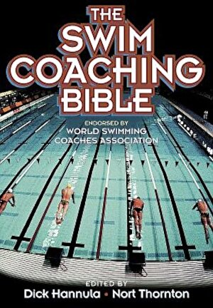 The Swim Coaching Bible, Volume I, Paperback