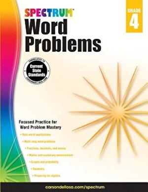 Spectrum Word Problems, Grade 4, Paperback