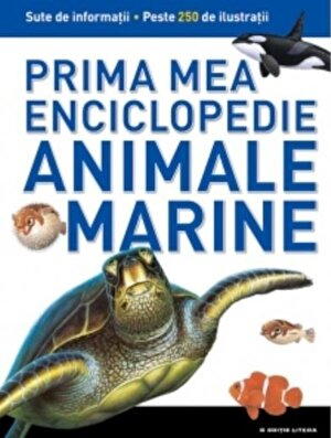 Animale marine. Prima mea enciclopedie. Vol.4