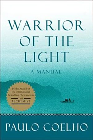 Warrior of the Light: A Manual, Paperback
