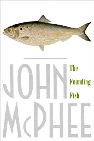 The Founding Fish, Paperback