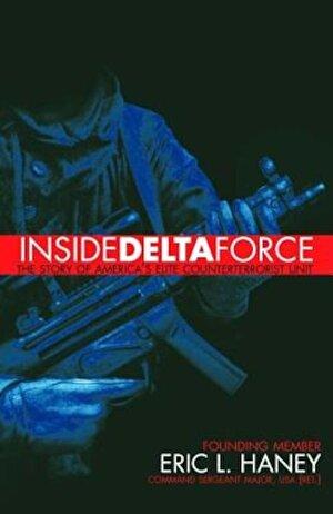 Inside Delta Force: The Story of America's Elite Counterterrorist Unit, Paperback
