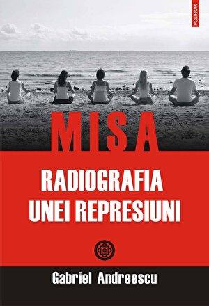 MISA. Radiografia unei represiuni (eBook)