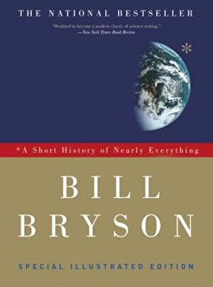 A Short History of Nearly Everything: Special Illustrated Edition, Paperback