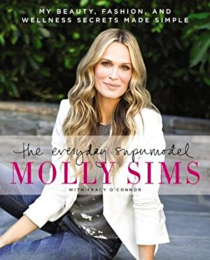 The Everyday Supermodel: My Beauty, Fashion, and Wellness Secrets Made Simple, Paperback
