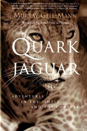The Quark and the Jaguar: Adventures in the Simple and the Complex, Paperback