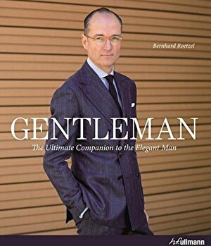 Gentleman - The Ultimate Companion to the Elegant Man