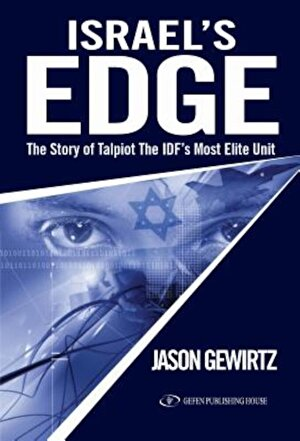 Israel's Edge: The Story of Talpiot, the Idf's Most Elite Unit, Paperback