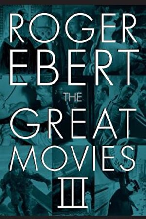 The Great Movies III, Paperback