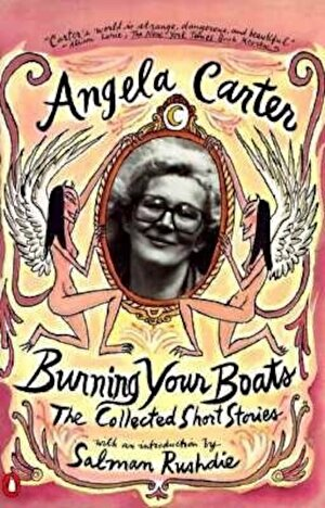 Burning Your Boats: The Collected Short Stories, Paperback