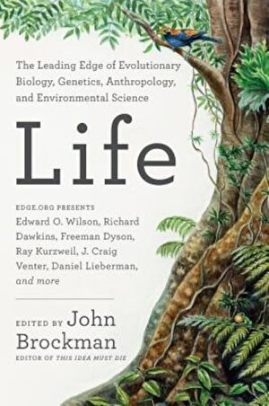 Life: The Leading Edge of Evolutionary Biology, Genetics, Anthropology, and Environmental Science, Paperback