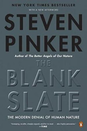 The Blank Slate: The Modern Denial of Human Nature, Paperback