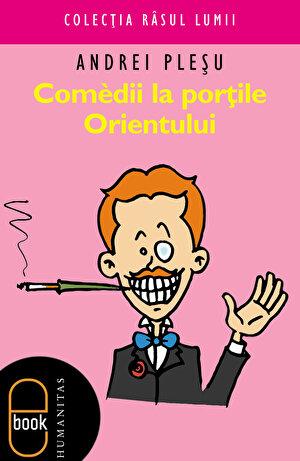 Comedii la portile Orientului (eBook)