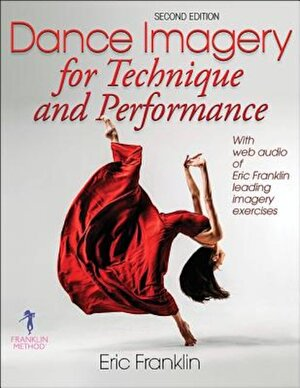 Dance Imagery for Technique and Performance, Paperback