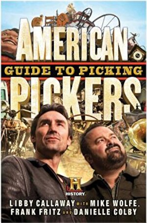 American Pickers Guide to Picking, Hardcover