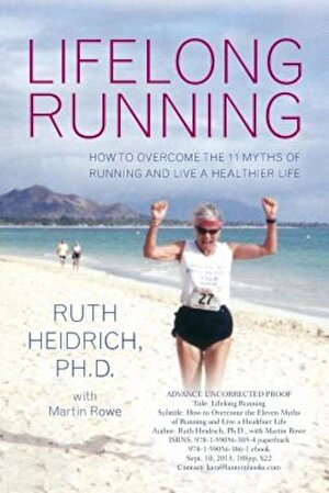 Lifelong Running: Overcome the 11 Myths about Running and Live a Healthier Life, Paperback