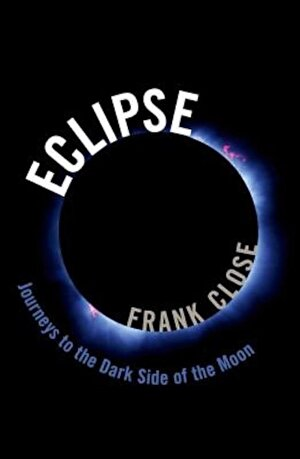 Eclipse: Journeys to the Dark Side of the Moon, Hardcover